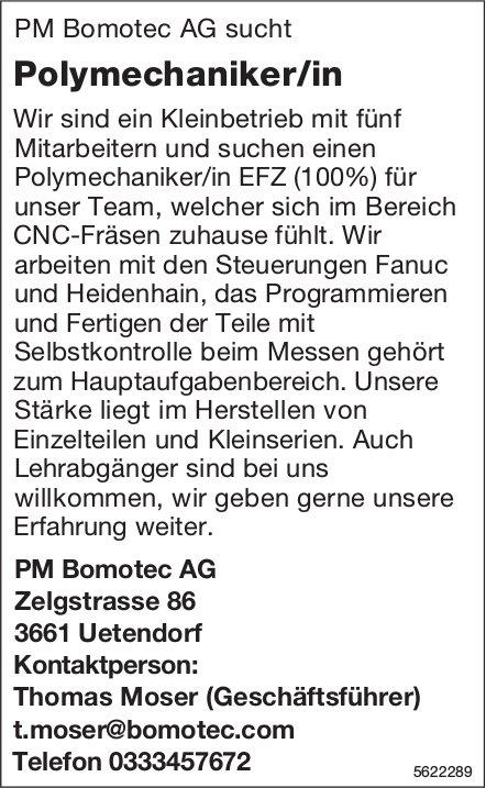 Polymechaniker/in, PM Bomotec AG, Uetendorf, gesucht