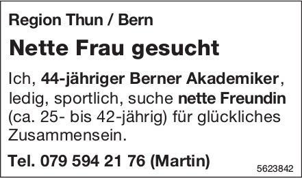 Nette Frau Region Thun / Bern gesucht