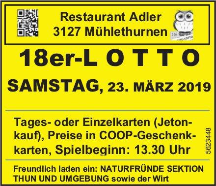 Restaurant Adler, Mühlethurnen - 18er-LOTTO am 23. März