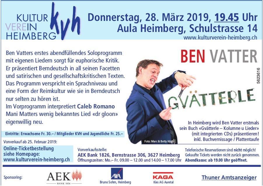 Kultur Verein Heimberg - Ben Vatter, Gvätterle, am 28. März