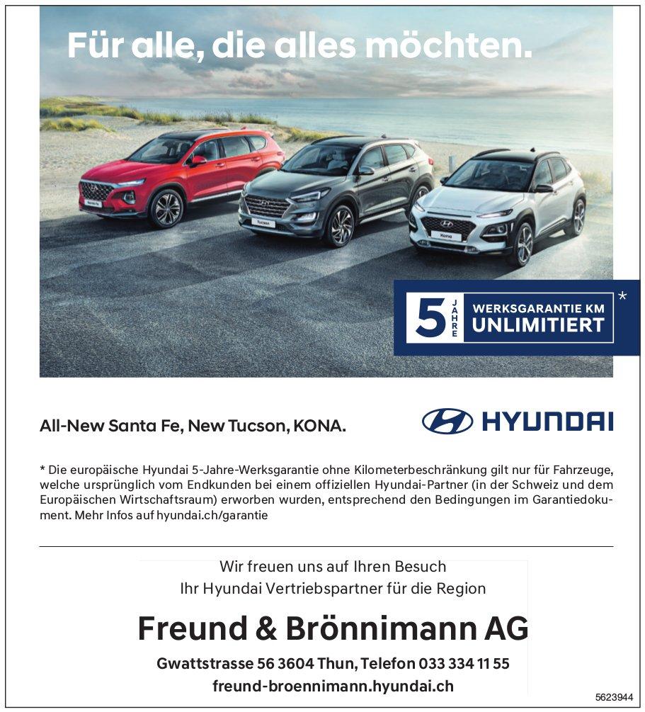 Freund & Brönnimann AG - Hyundai: All-New Santa Fe, New Tucson, KONA.