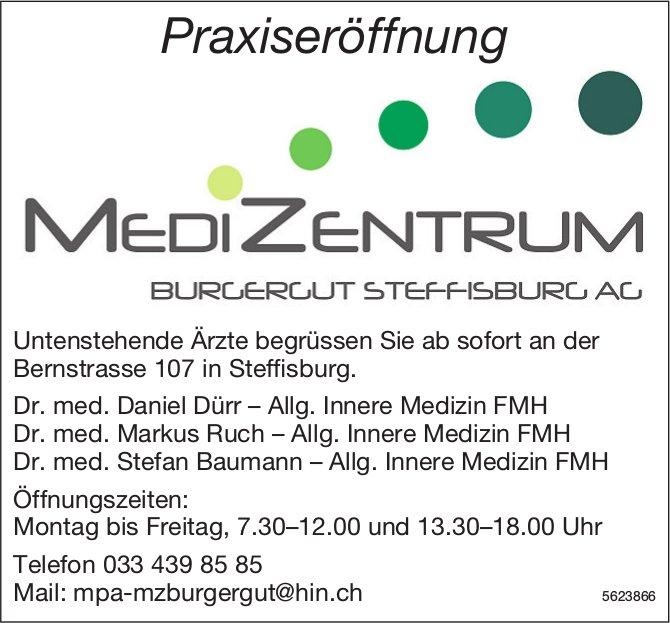 Praxiseröffnung - MEDIZENTRUM Burgergut Steffisburg AG