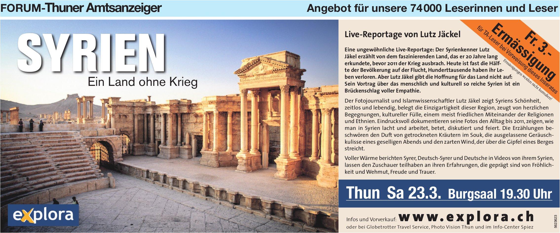 Forum-Thuner Amtsanzeiger - Syrien: Ein Land ohne Krieg, Live-Reportage von Lutz Jäckel, 23. März