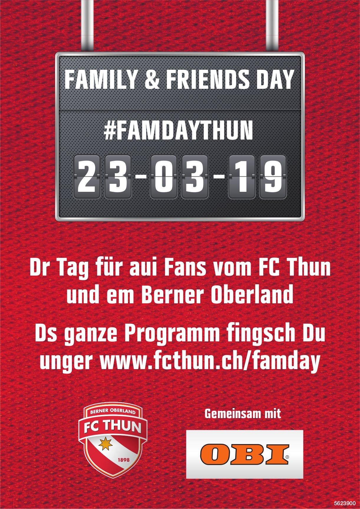 Family & Friend Day, 23. März - Dr Tag für aui Fans vom FC Thun und em Berner Oberland