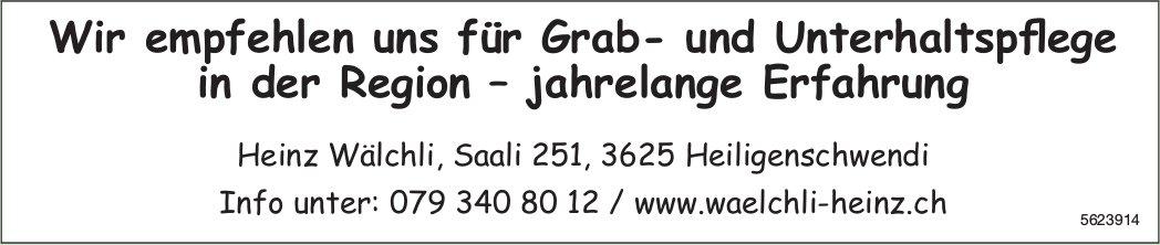 Heinz Wälchli - Wir empfehlen uns für Grab- und Unterhaltspflege in der Region