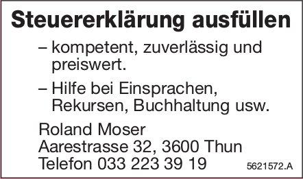 Roland Moser - Steuererklärung ausfüllen, kompetent, zuverlässig und preiswert.