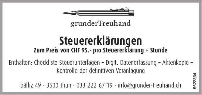 grunderTreuhand - Steuererklärungen zum Preis von CHF 95.- pro Steuererklärung + Stunde
