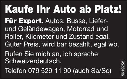 Kaufe Ihr Auto ab Platz! Für Export.