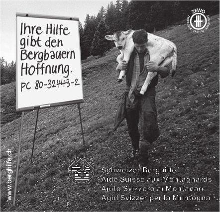Schweizer Berghilfe - Ihre Hilfe gibt den Bergbauern Hoffnung