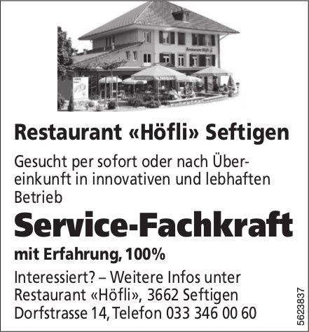 Service-Fachkraft, 100%, Restaurant «Höfli» Seftigen, gesucht