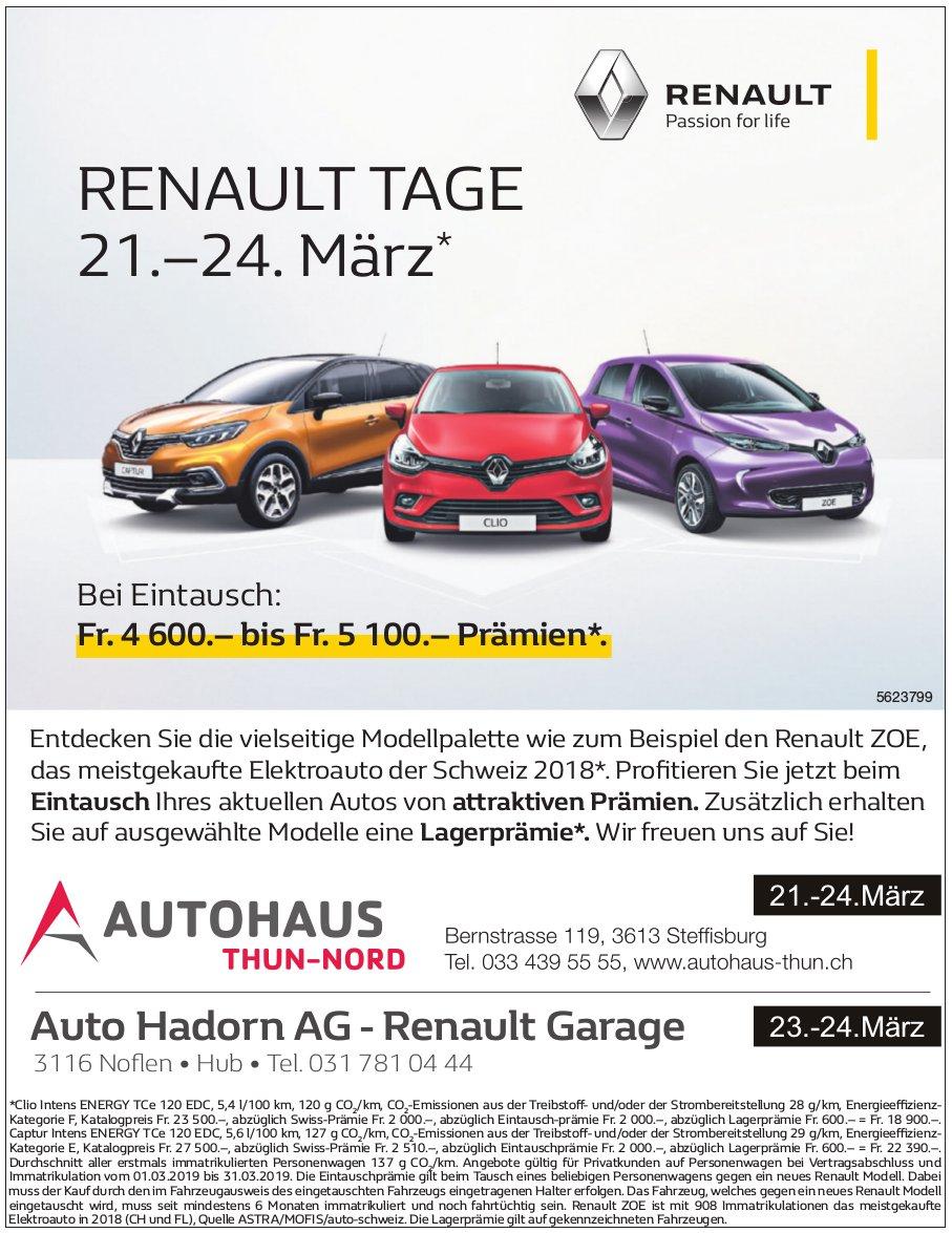 RENAULT TAGE 21.–24. März -  Autohaus Thun-Nord, 21.-24.03./ Auto Hadorn AG, 23.-24.03.