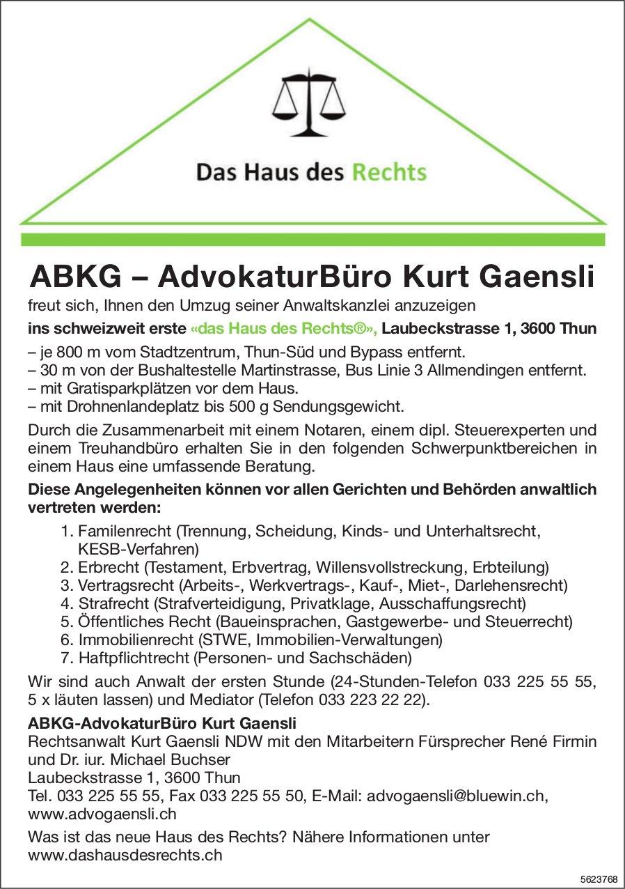 ABKG – AdvokaturBüro Kurt Gaensli, zieht um ins Haus des Rechts, Thun