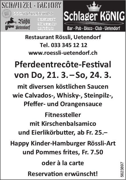 Restaurant Rössli, Uetendorf - Pferdeentrecôte-Festival von 21. bis 24. März