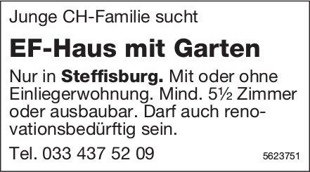 EF-Haus mit Garten, mind. 5.5 Zimmer nur Steffisburg gesucht