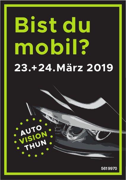 AUTO VISION THUN, 23. + 24. März - Bist du mobil?