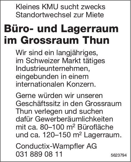 Büro- und Lagerraum im Grossraum Thun zu vermieten gesucht