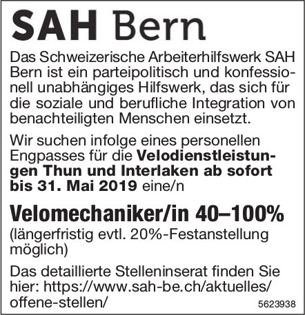 Velomechaniker/in 40–100%, SAH Bern, Thun & Interlaken, gesucht