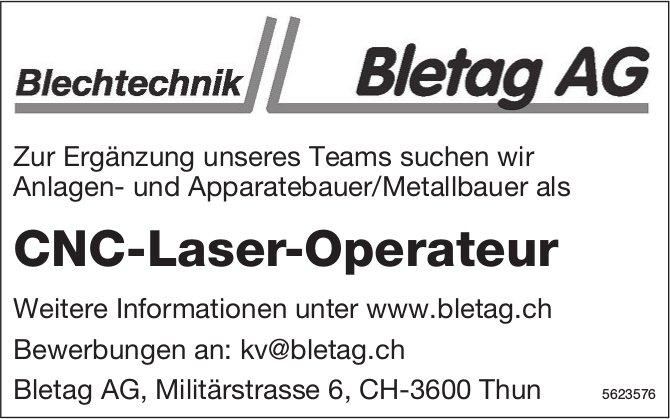 CNC-Laser-Operateur, Bletag AG, Thun, gesucht