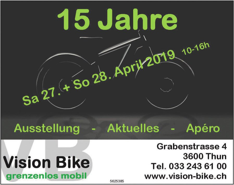 Vision Bike - 15 Jahre: Aussttellung, 27. + 28. April