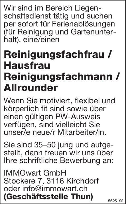 Reinigungsfachfrau / Hausfrau Reinigungsfachmann / Allrounder, IMMOwart GmbH, Kirchdorf, gesucht