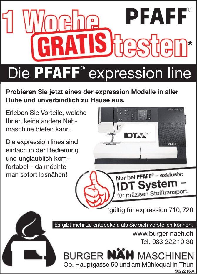 BURGER NÄH MASCHINEN - Die PFAFF expression line, 1 Woche gratis testen