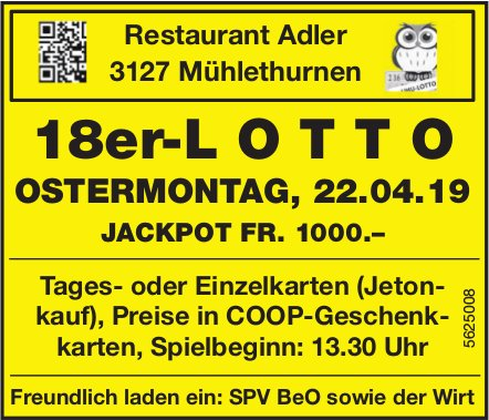 Restaurant Adler, Mühlethurnen - 18er-LOTTO, OSTERMONTAG, 22. APRIL