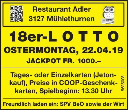 Restaurant Adler, Mühlethurnen - 18er-LOTTO, OSTERMONTAG, 22. APRIL