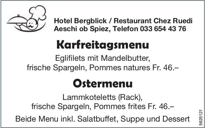 Hotel Bergblick / Restaurant Chez Ruedi, Aeschi ob Spiez - Karfreitagsmenu, Ostermenu