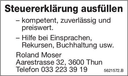 Steuererklärung ausfüllen - Roland Moser, Thun
