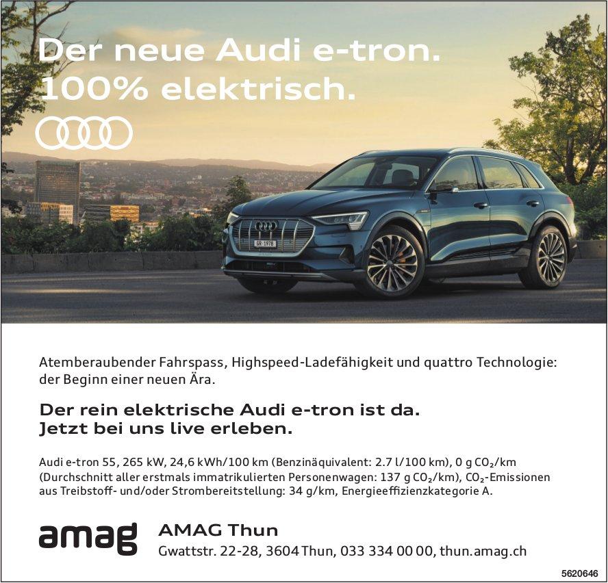 AMAG Thun - Der neue Audi e-tron. 100% elektrisch.