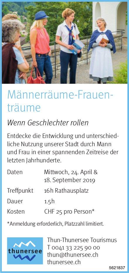 Thun-Thunersee Tourismus - Männerräume-Frauenträume, 24. April & 18. September