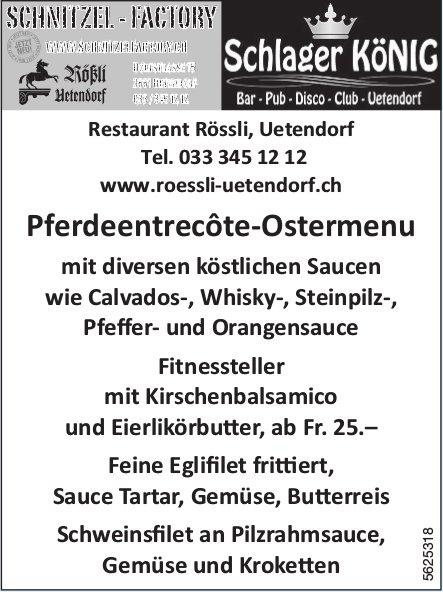 Restaurant Rössli, Uetendorf - Pferdeentrecôte-Ostermenu