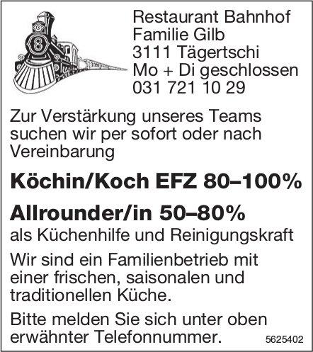 Köchin/Koch EFZ 80–100%, Allrounder/in 50–80%, Restaurant Bahnhof, Tägertschi, gesucht