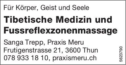 Tibetische Medizin und Fussreflexzonenmassage, Sanga Trepp, Praxis Meru, Thun
