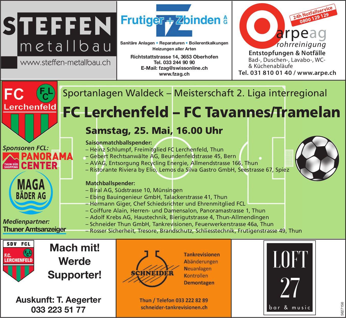 Meisterschaft 2. Liga interregional - FC Lerchenfeld vs. FC Tavannes/Tramelan am 25. Mai