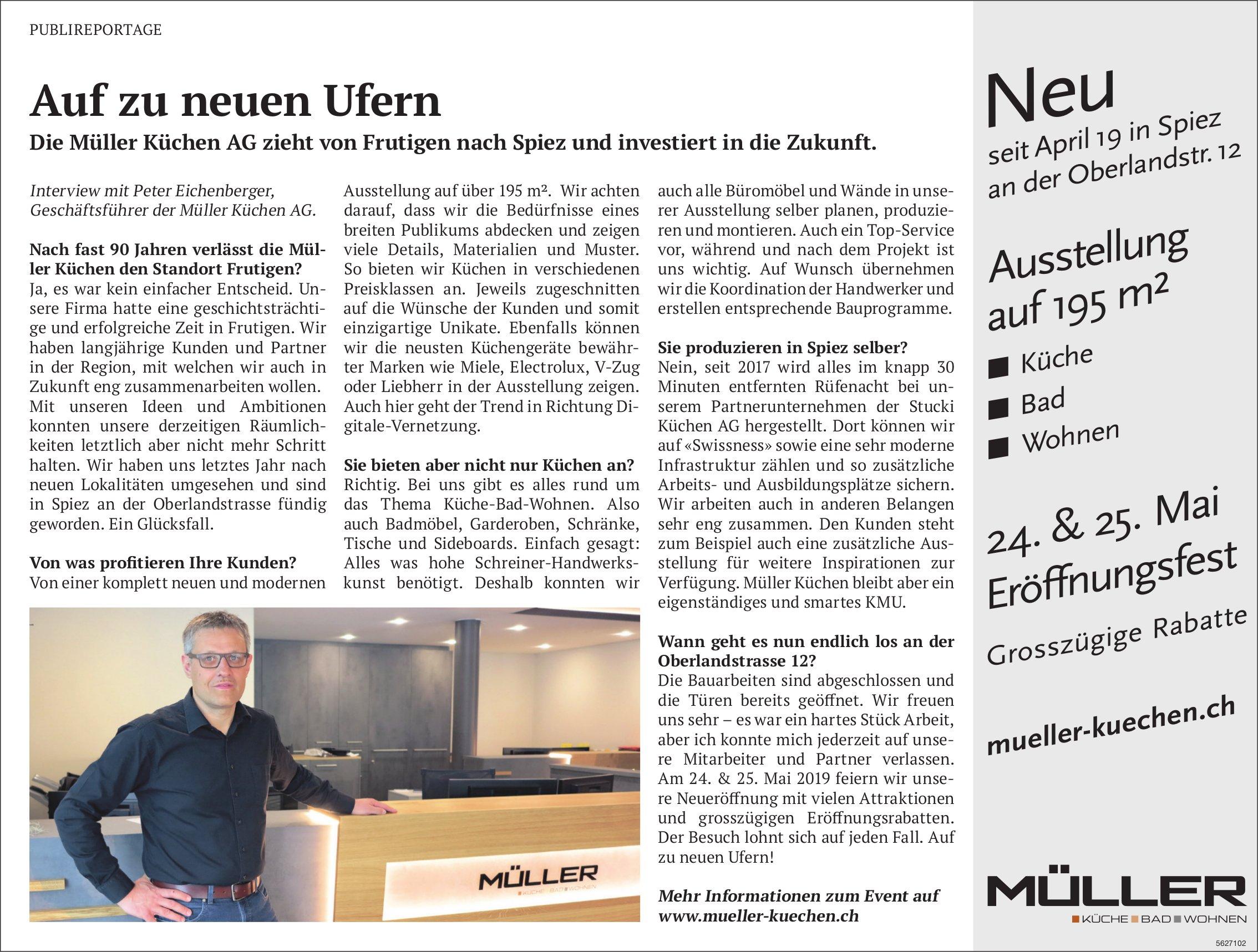 Eröffnungsfest, 24./25. Mai - Auf zu neuen Ufern, Müller Küchen AG zieht von Frutigen nach Spiez