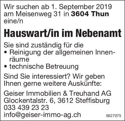 Hauswart/in im Nebenamt, Geiser Immobilien & Treuhand AG, Thun, gesucht