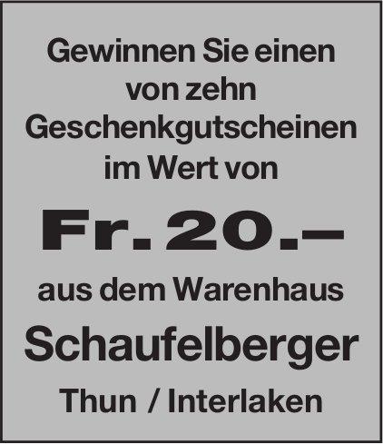 Gewinnen Sie 1 von 10 Geschenkgutscheinen im Wert von Fr. 20.– aus dem Warenhaus Schaufelberger