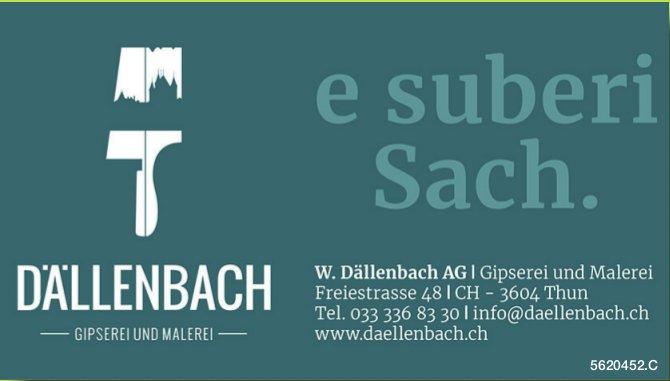 W. Dällenbach AG, Gipserei und Malerei, Thun - e suberi Sach.