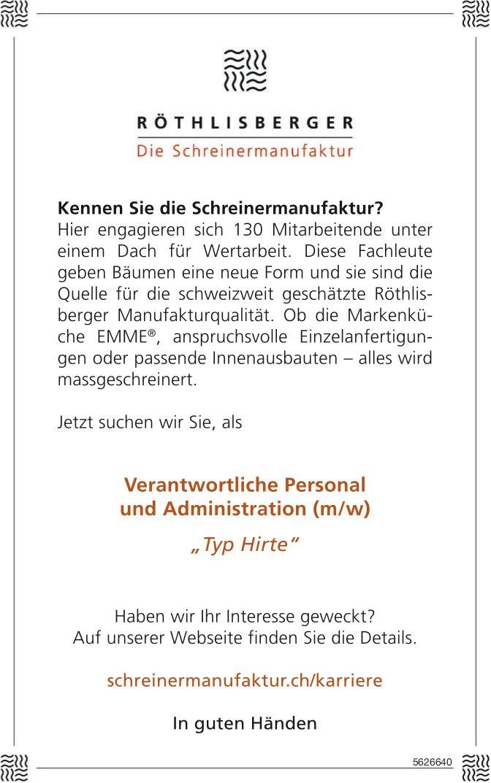 Verantwortliche Personal und Administration (m/w), Schreinermanufaktur Röthlisberger, gesucht