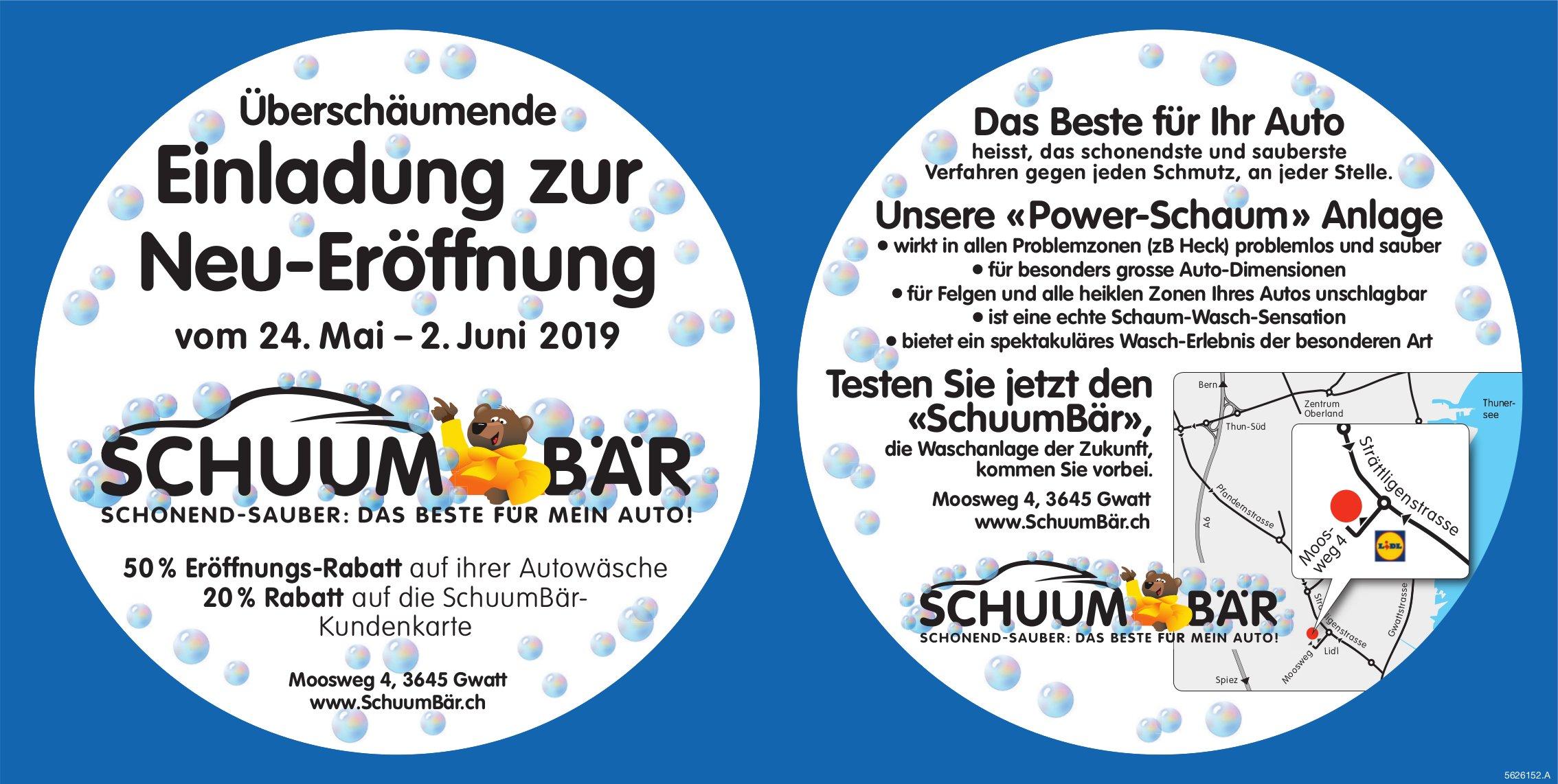 «SchuumBär» - Überschäumende Einladung zur Neu-Eröffnung vom 24. Mai - 2. Juni