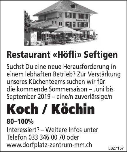 Koch / Köchin, 80–100%, Restaurant «Höfli» Seftigen, gesucht