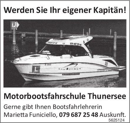 Motorbootsfahrschule Thunersee - Werden Sie Ihr eigener Kapitän!
