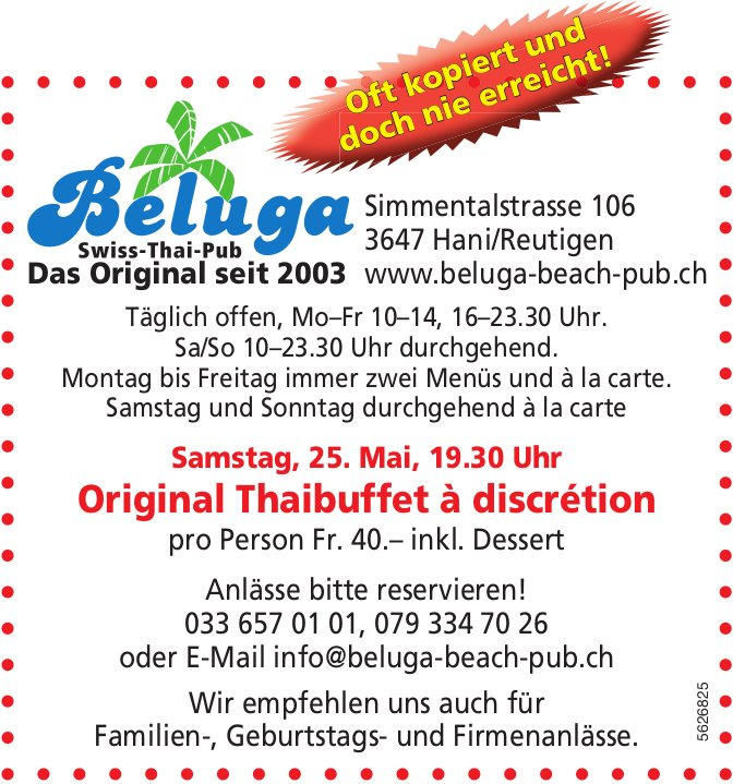 Beluga Swiss-Thai-Pub - Original Thaibuffet à discrétion am 25. Mai