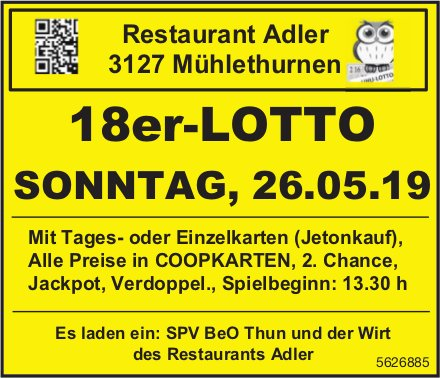 18er-LOTTO am 26. Mai, Restaurant Adler, Mühlethurnen