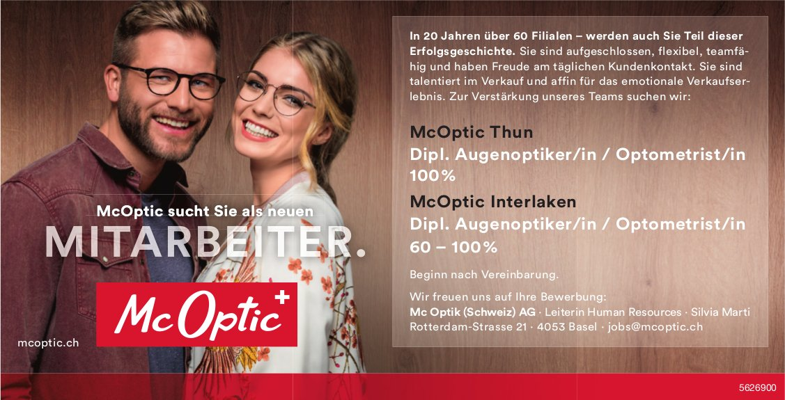 Dipl. Augenoptiker/innen / Optometrist/innen 60-100%, Mc Optic Thun & Interlaken, gesucht