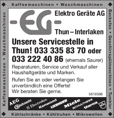 Elektro Geräte AG, Thun - Interlaken - Unsere Servicestelle in Thun!