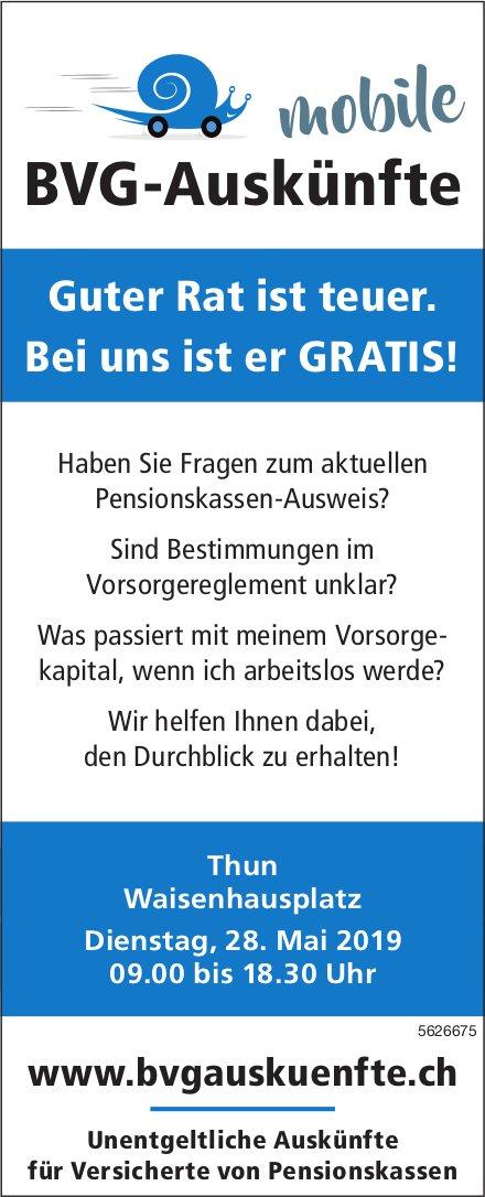 BVG-Auskünfte, Mobile - Guter Rat ist teuer. Bei uns ist er GRATIS! In THun am 28. Mai