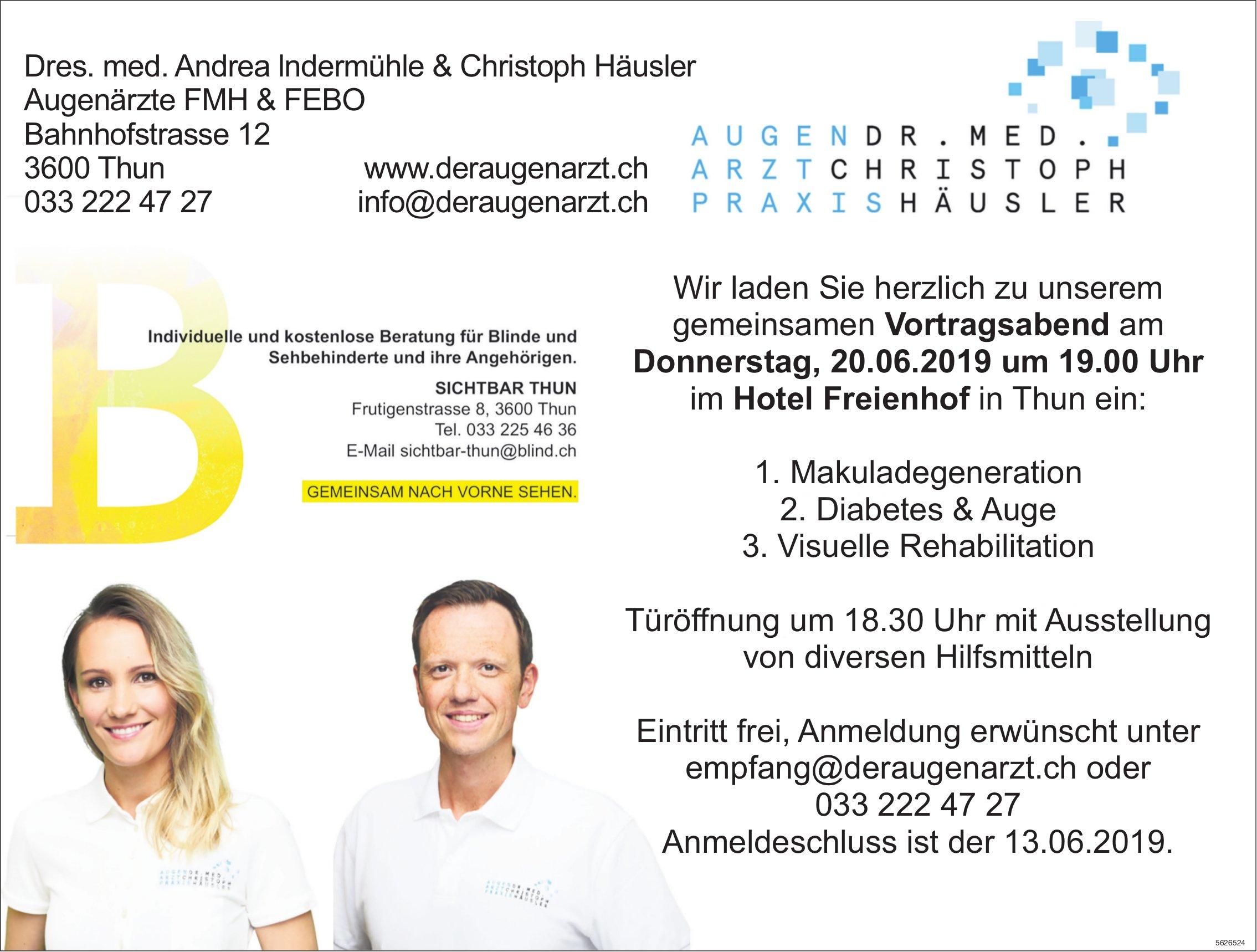 Vortragsabend - Makuladegeneration, Diabetes & Auge..., 20. Juni, Hotel Freienhof, Thun