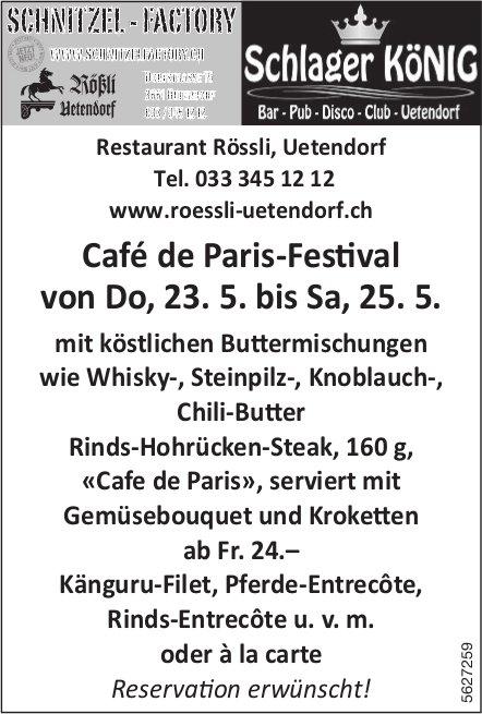 Restaurant Rössli, Uetendorf - Café de Paris-Festival von 23. bis 25. Mai